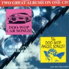 "V/A Two Great Albums On One CD!  ""Doo Wop Car Songs"" / "" The Doo Wop Angel Songs"""