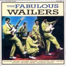 The Fabulous Wailers (Import)