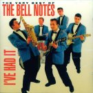 "The Bell Notes-The Very Best Of ""I've Had It"""