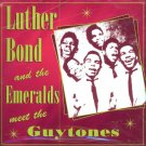 Luther Bond & The Emeralds Meet The Guytones (Import)