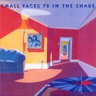Small Faces-78 In The Shade (Import)