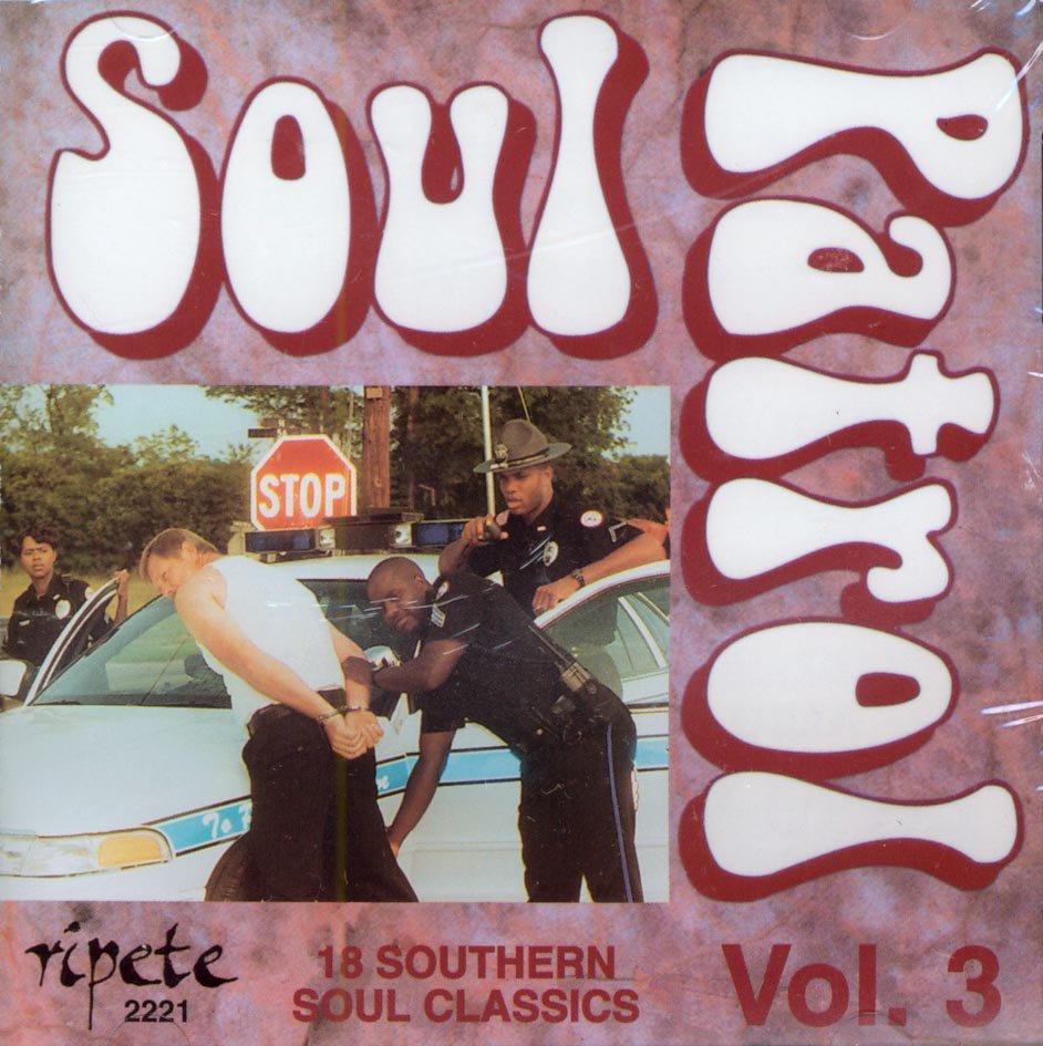 V/A Soul Patrol, Volume 3 (18 Southern Soul Classics)