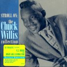 Chuck Willis-Stroll On:  The Collection