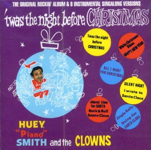 """Huey """"Piano"""" Smith & The Clowns-""""Twas The Night Before Christmas"""" (Import)"""