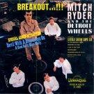Mitch Ryder & The Detroit Wheels-Breakout!!!