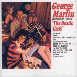George Martin Instrumentally Salutes The Beatles Girls