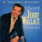 """Jerry Wallace-The Very Best Of """"Primrose Lane"""""""