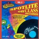 V/A Spotlite On Class Records, Vol. 2 Doo Wop & Rhythm & Blues