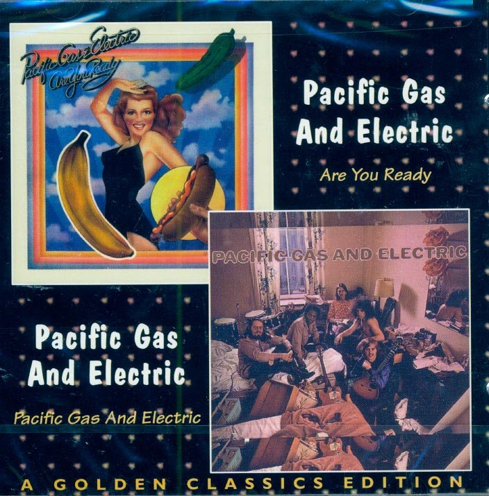 """Pacific Gas & Electric-2 LP's On 1 CD:  """"Are You Ready""""/""""Pacific Gas & Electric"""""""
