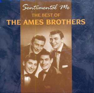 """The Ames Brothers-""""Sentimental Me"""" - The Best Of"""