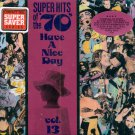 "V/A Super Hits Of The 70's ""Have A Nice Day"", Vol. 13"