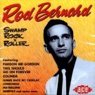 Rod Bernard-Swamp Rock 'n' Roller (Import)