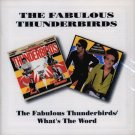 "The Fabulous Thunderbirds-2 LP's On 1 CD:  ""The Fabulous Thunderbirds"" / ""What's The Word"" (Import)"