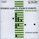 Enoch Light-Persuasive Percussion-Bachelor Pad Music