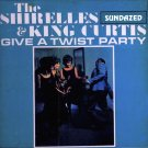 The Shirelles & King Curtis-Give A Twist Party