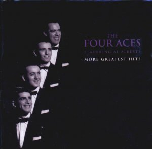 The Four Aces, featuring Al Alberts-More Greatest Hits