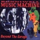 Bonniwell Music Machine-Beyond The Garage