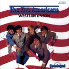 The Five Americans-Western Union