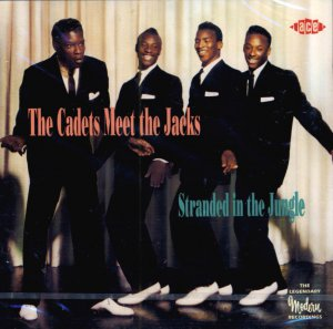 """The Cadets Meet The Jacks-""""Stranded In The Jungle"""":  The Modern Recordings (Import)"""