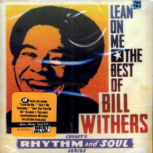 "Bill Withers- ""Lean On Me"" :  The Best Of"