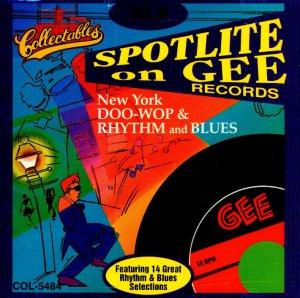 V/A Spotlite On Gee Records, Vol. 5 Doo Wop & Rhythm & Blues
