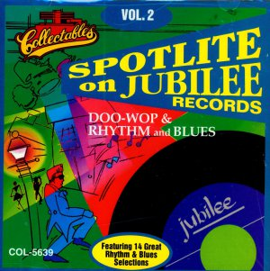 V/A Spotlite On Jubilee Records, Vol. 2 Doo Wop & Rhythm & Blues