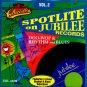 V/A Spotlite On Jubilee Records, Vol. 2 Doo Wop & Rhythm & Blues