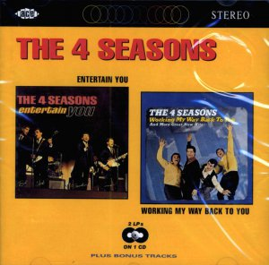 "The Four Seasons-2 LP's On 1 CD:  ""Entertain You"" / ""Working My Way Back To You"" (Import)"