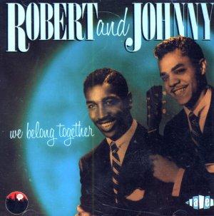 Robert & Johnny-We Belong Together (Import)