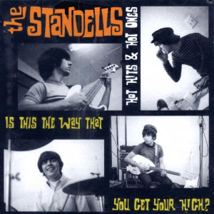 "The Standells-Hot Hits & Hot Ones ""Is This The Way You Get Your High"" (Import)"