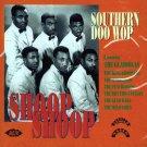 """V/A Southern Doo Wop, Vol. 1  """"Shoop Shoop"""" (Import)"""