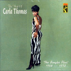 "Carla Thomas-The Best Of - ""The Singles Plus! 1968-1973"" (Import)"