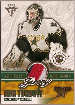 Ron Tugnutt 2002-03 Titanium Patches #21 89/254 PATCH SN