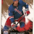 Michal Rozsival 2007-08 Be A Player Player's Club #131 61/99 SN