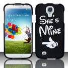 Hard Plastic Rubberized Snap On Case Cover for Samsung Galaxy S4 IV i9500 – She's Mine!!!