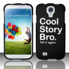 Hard Plastic Rubberized Snap On Case Cover for Samsung Galaxy S4 IV i9500 – Cool Story Bro!!!