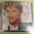 Rod Steward CD~It Had To Be You...The Great American Songbook~New