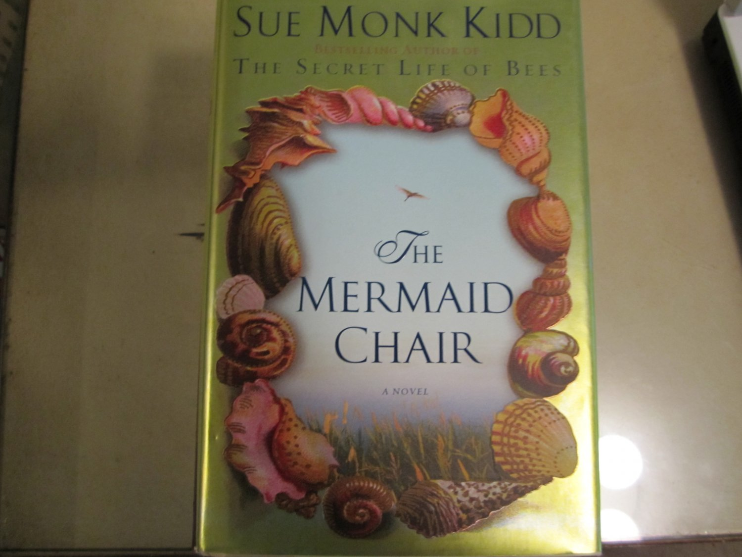 The Mermaid Chair~Sue Monk Kidd