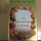 The Mermaid Chair~Sue Monk Kidd