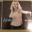 Jewel~This Way
