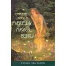 Complete guide to Faeries and Magical Beings by Cassandra Eason - BCOMFAE