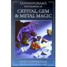 Ency. of Crystal, Gem and Metal Magic by Scott Cunningham - BENCCRY