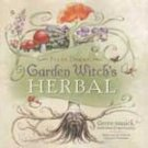 Garden Witch's Herbal by Ellen Dugan - BGARWIT
