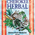 Cherokee Herbal by J T Garrett - BCHEHER