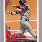 "Carlos SANTANA  2010 TOPPS ""Limited Edition""  RC5 = very tough to get in singles"
