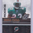 RONNIE BROWN 2005 ZENITH ROOKIE ROLL CALL