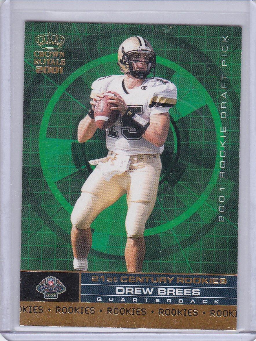 DREW BREES 2001 CROWN ROYAL 21ST CENTURY ROOKIES