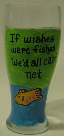 If Wishes Were Fishes Hand Painted Beer Pilsner