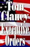 Executive Orders: Tom Clancy (Hardcover, 1996)