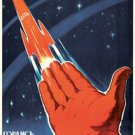Space will be ours The way to distant stars is discovered PROPAGANDA collectible
